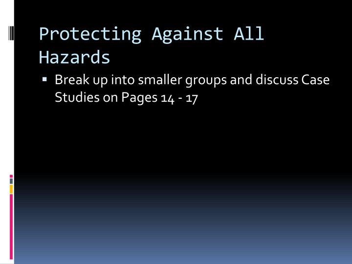 Protecting Against All Hazards