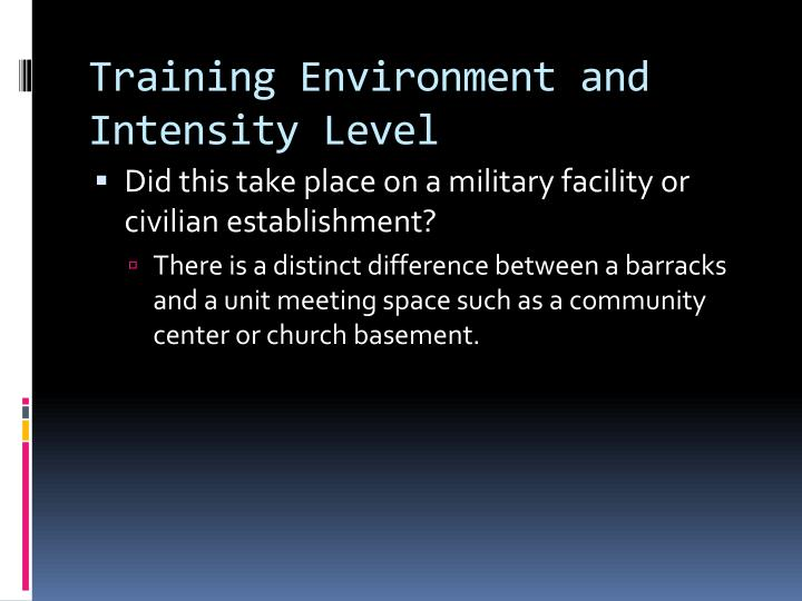 Training Environment and Intensity Level