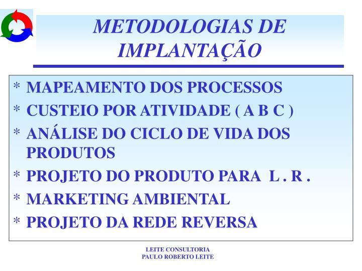 METODOLOGIAS DE IMPLANTAÇÃO