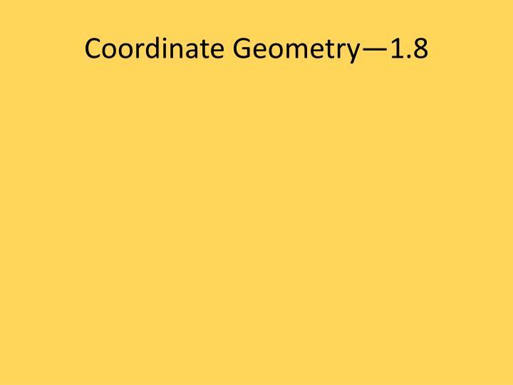 Coordinate Geometry—1.8
