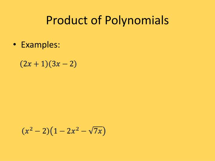 Product of Polynomials