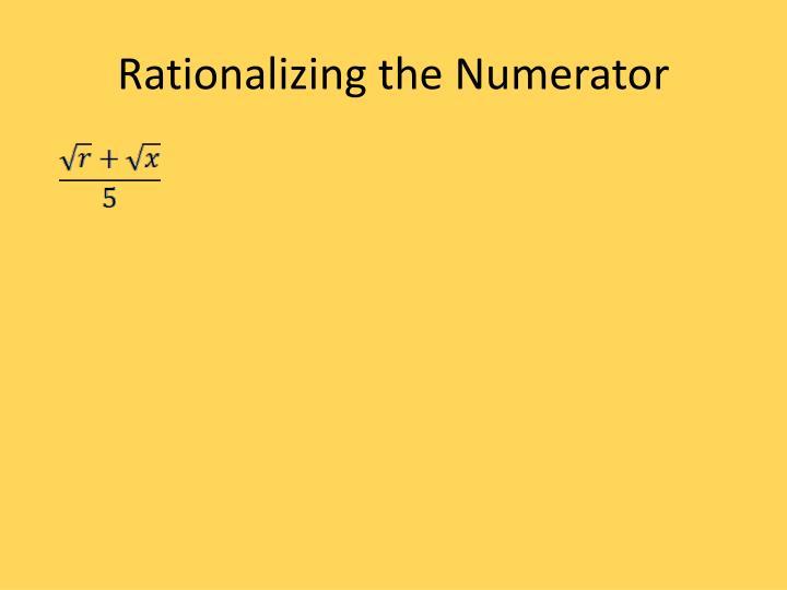 Rationalizing the Numerator