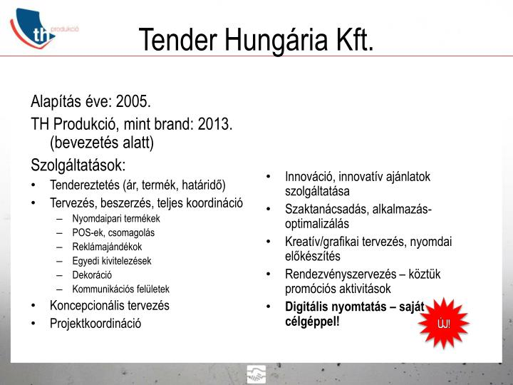 Tender Hungária Kft.