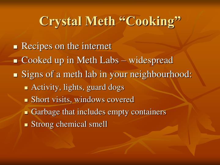 """Crystal Meth """"Cooking"""""""