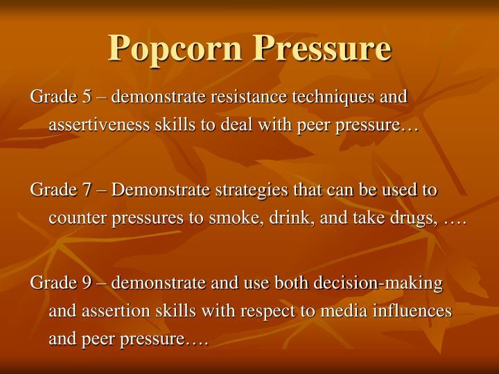 Popcorn Pressure