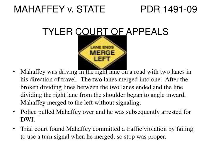 MAHAFFEY v. STATEPDR 1491-09