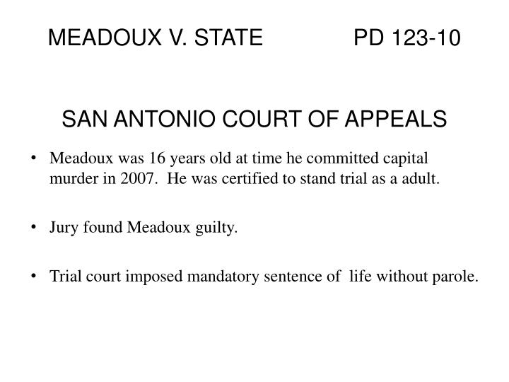 MEADOUX V. STATE		PD 123-10