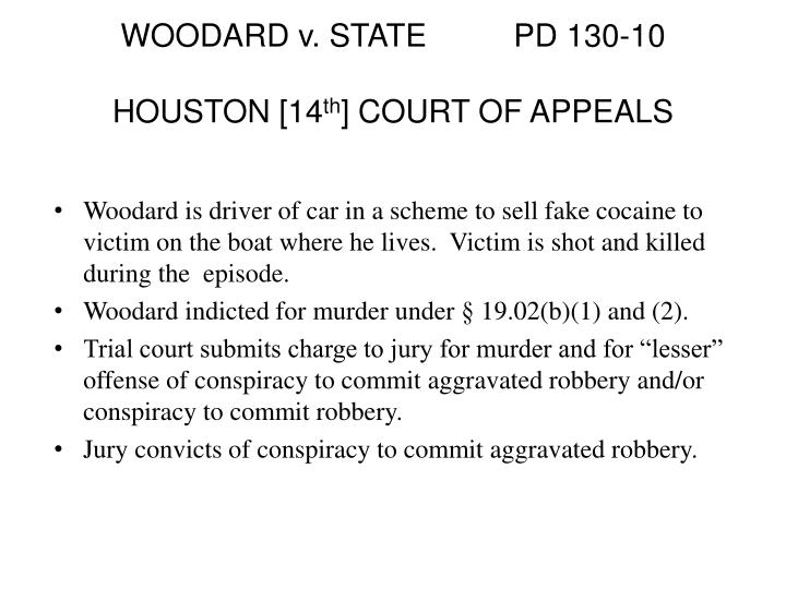 WOODARD v. STATE		PD 130-10