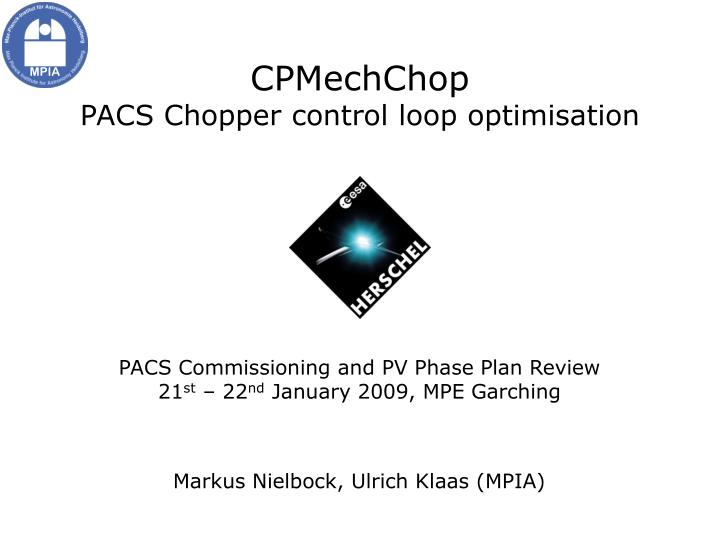 Cpmechchop pacs chopper control loop optimisation