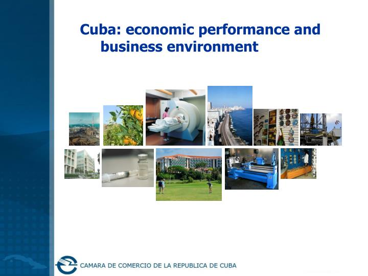 Cuba: economic performance and