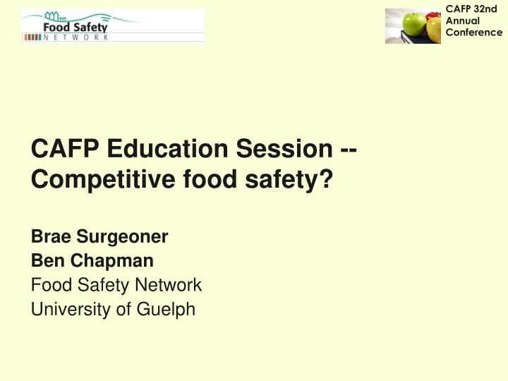 Cafp education session competitive food safety