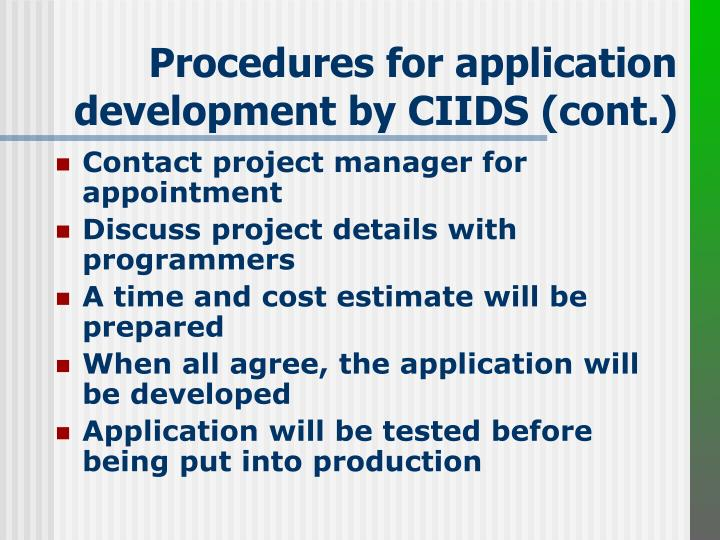 Procedures for application development by CIIDS (cont.)