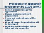 procedures for application development by ciids cont