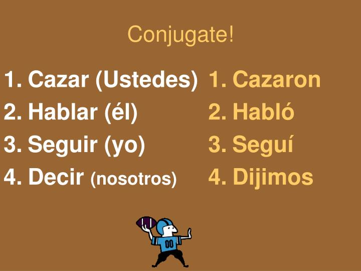 Conjugate!