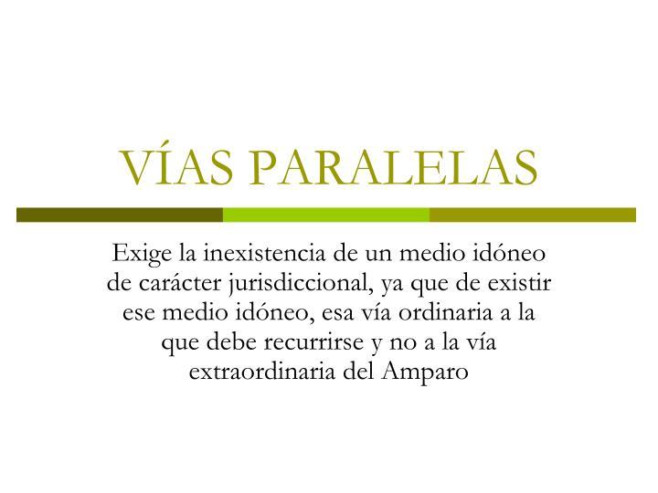VÍAS PARALELAS