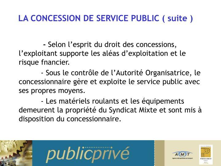 LA CONCESSION DE SERVICE PUBLIC ( suite )