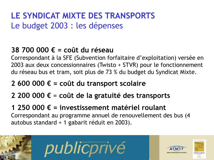 LE SYNDICAT MIXTE DES TRANSPORTS