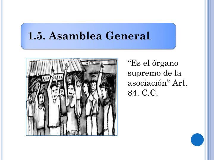 """""""Es el órgano supremo de la asociación"""" Art. 84. C.C."""