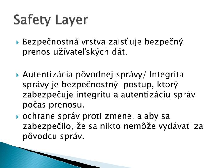 Safety layer