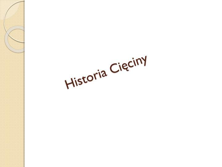 Historia Cięciny