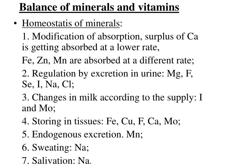 Balance of minerals and vitamins