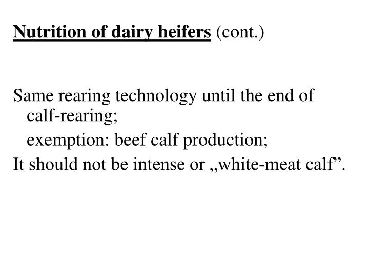 Nutrition of dairy heifers