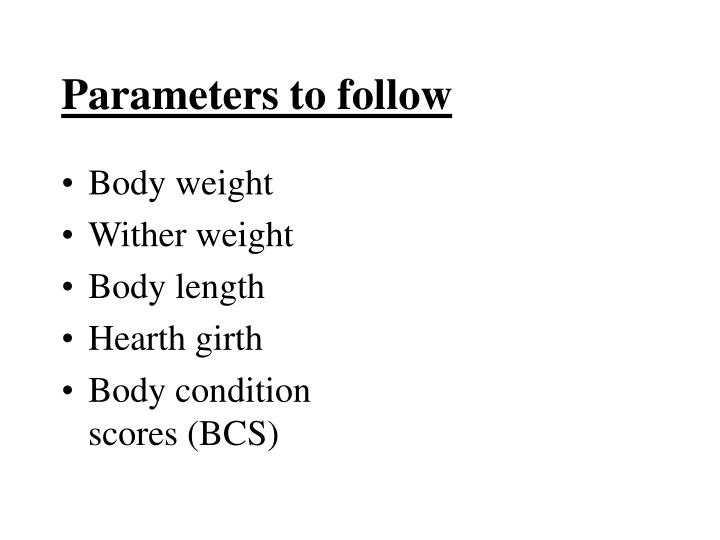 Parameters to follow