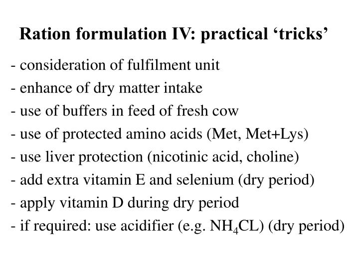 Ration formulation IV: practical 'tricks'
