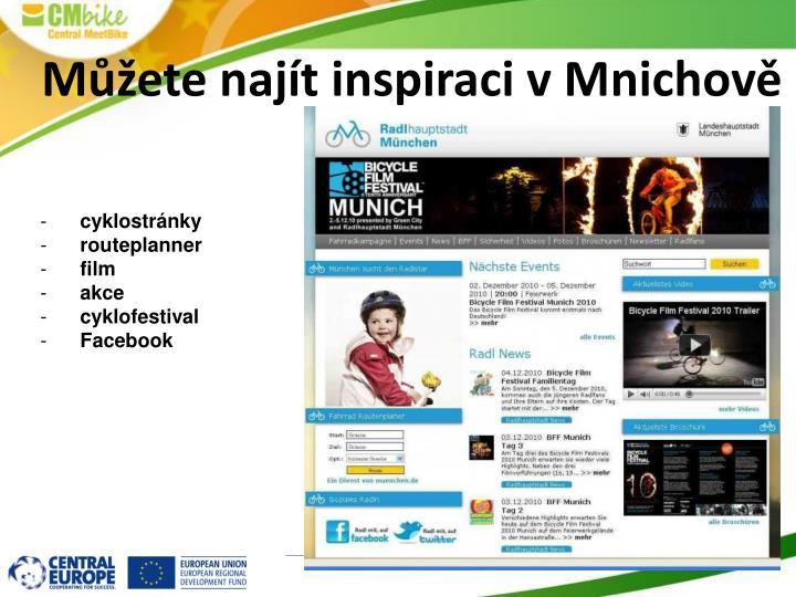 Můžete najít inspiraci v Mnichově