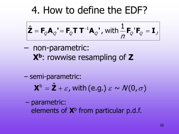 4. How to define the EDF?