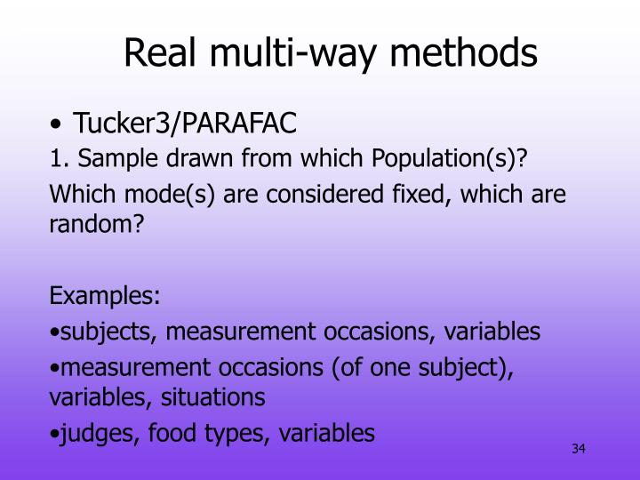 Real multi-way methods