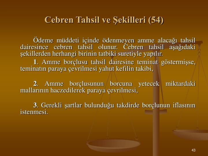 Cebren Tahsil ve Şekilleri (54)