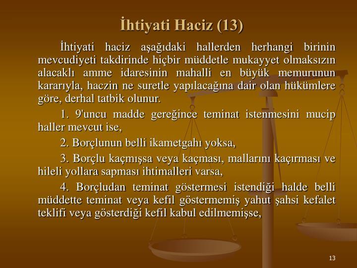 İhtiyati Haciz (13)