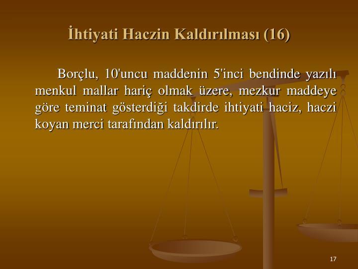 İhtiyati Haczin Kaldırılması (16)