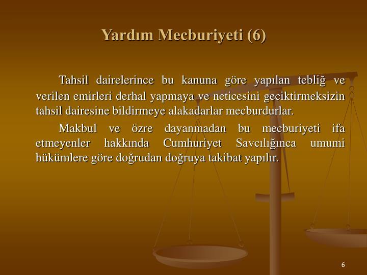 Yardım Mecburiyeti (6)