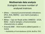 multivariate data analysis ecologists increase number of analysed matrices