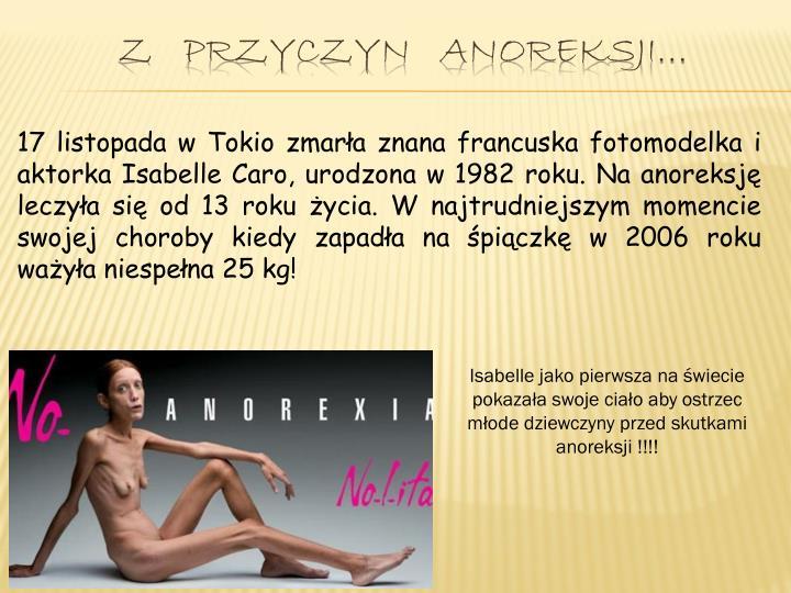 Z   przyczyn   anoreksji…
