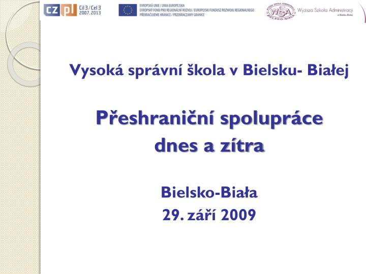 Vysoká správní škola vBielsku- Białej