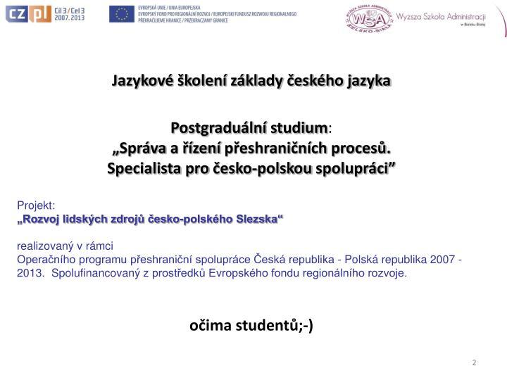 Jazykové školení základy českého jazyka