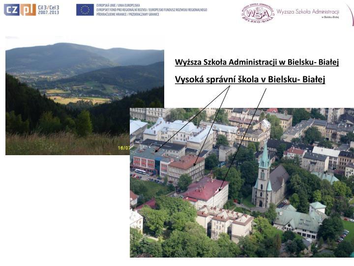 Wyższa Szkoła Administracji w Bielsku- Białej