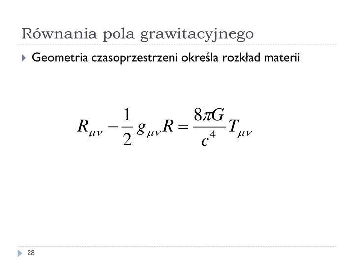 Równania pola grawitacyjnego