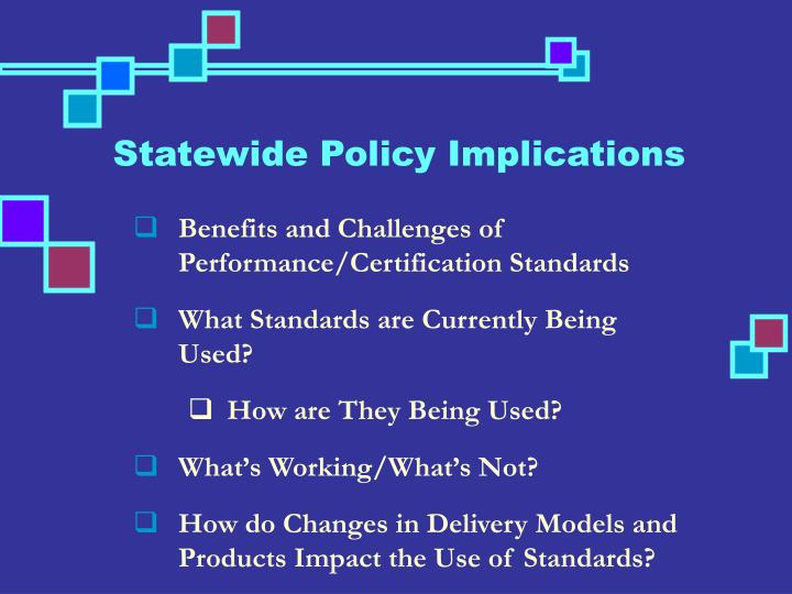 Statewide Policy Implications