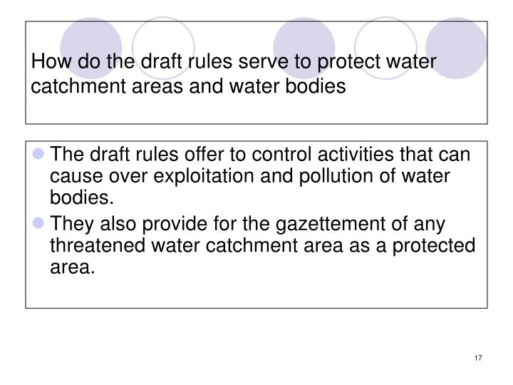 How do the draft rules serve to protect water