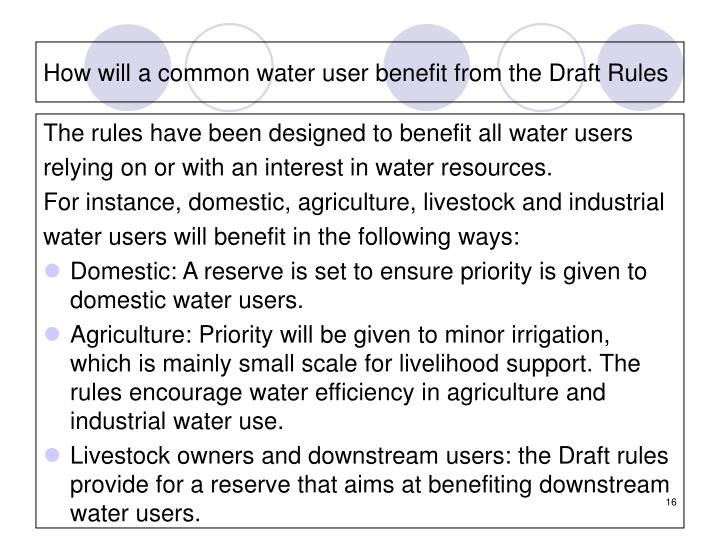 How will a common water user benefit from the Draft Rules