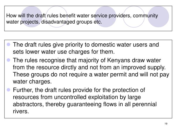 How will the draft rules benefit water service providers, community water projects, disadvantaged groups etc.