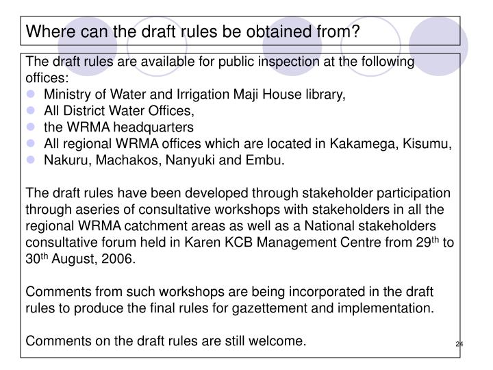 Where can the draft rules be obtained from?