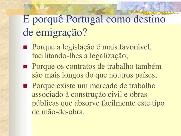 E porquê Portugal como destino de emigração?