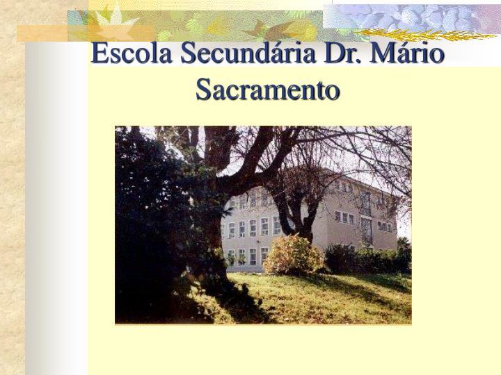 Escola Secundária Dr. Mário Sacramento