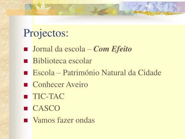 Projectos:
