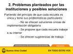 2 problemas planteados por las instituciones y posibles soluciones